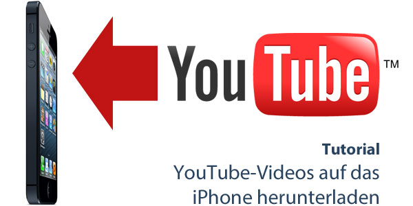 YouTube-Videos auf das iPhone downloaden