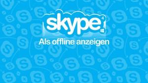 """Skype: Der Status """"Als offline anzeigen"""""""