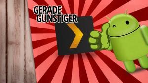 Plex für Android gerade um 50 Prozent reduziert