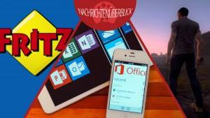 FritzBox-Sicherheitslücke, Office für iPad erhält Druck-Funktion, Zombie-Spiel H1Z1 mit neuem Trailer