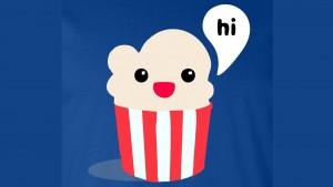 Time4Popcorn: Google hat die Android-Variante von Popcorn Time aus dem Play Store entfernt