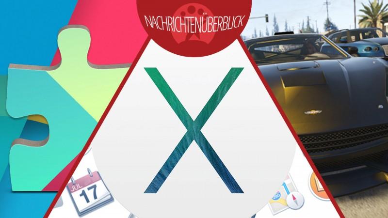 Google Play Dienste 4.4, GTA Online Highlife-Update, Mac OS X Mavericks Beta