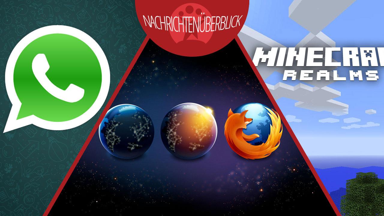 Firefox mit Werbekacheln, Minecraft Realms in Deutschland, telefonieren mit WhatsApp