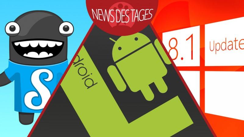 News des Tages: Google kauft Songzam, Android L verbessert Akkulaufzeit, Windows 8.1 Update