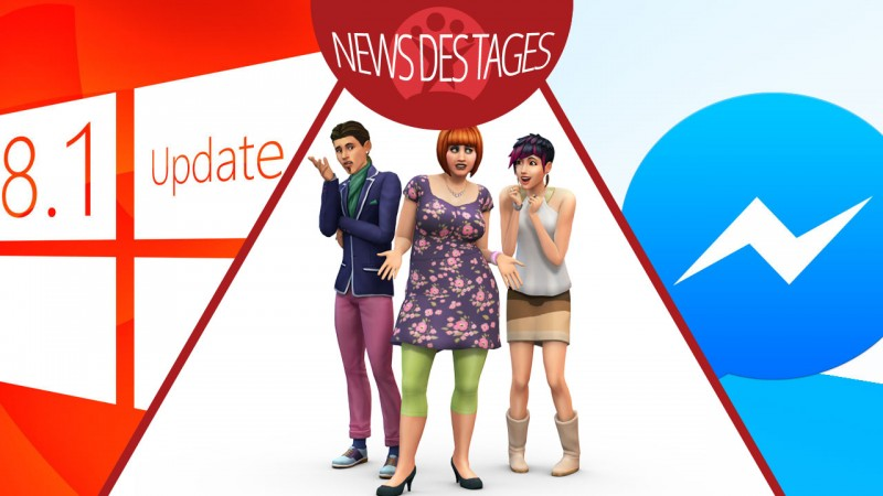 News des Tages: Windows-Update, Facebook Messenger für iPad, Die Sims 4-Demo