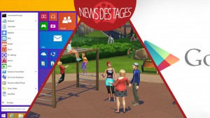 News des Tages: Windows 9 mit Start-Menü, Google Play Store-Design, Die Sims 4-Welten