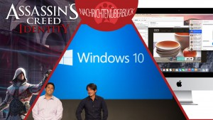 News des Tages: Windows 9 heißt 10, OS X Yosemite und Assassin's Creed für iPad