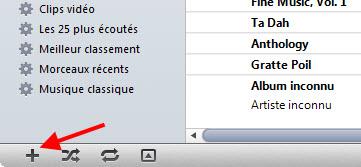 Le bouton Plus d'iTunes permet de créer une liste de lecture simple
