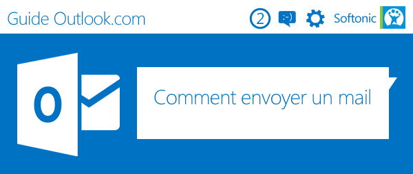Guide Outlook Comment envoyer un mail