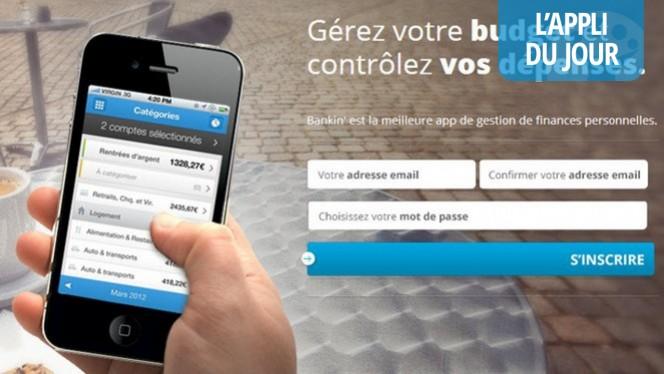 L'appli du jour: Bankin' pour gérer ses comptes bancaires (Android / iOS)