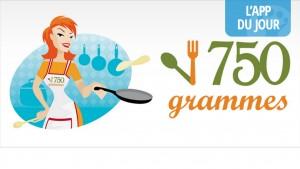 App du jour : des milliers de recettes accessibles à tout instant grâce l'application 750 grammes