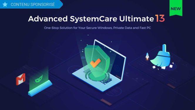 IObit lance Advanced SystemCare Ultimate pour garantir la sécurité et la rapidité des PC