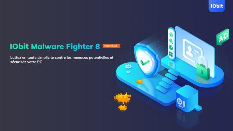 IObit Malware Fighter plus impénétrable que jamais avec la sortie de sa 8ème version